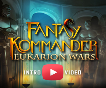 Fantasy Kommander Eukarion Wars - Intro Video